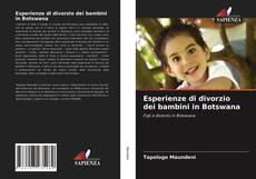 Bookcover of Esperienze di divorzio dei bambini in Botswana