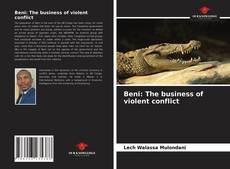 Couverture de Beni: The business of violent conflict