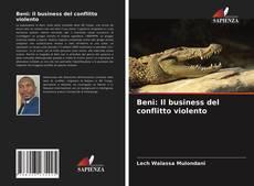 Couverture de Beni: Il business del conflitto violento