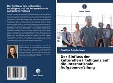 Portada del libro de Der Einfluss der kulturellen Intelligenz auf die internationale Aufgabenerfüllung