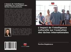 Portada del libro de L'impact de l'intelligence culturelle sur l'exécution des tâches internationales