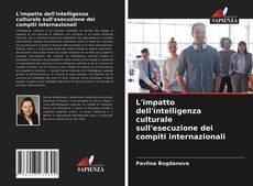 Portada del libro de L'impatto dell'intelligenza culturale sull'esecuzione dei compiti internazionali
