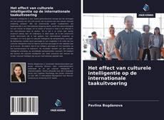 Portada del libro de Het effect van culturele intelligentie op de internationale taakuitvoering