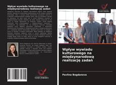 Portada del libro de Wpływ wywiadu kulturowego na międzynarodową realizację zadań