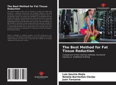 Buchcover von The Best Method for Fat Tissue Reduction