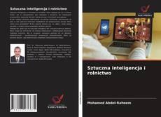 Bookcover of Sztuczna inteligencja i rolnictwo