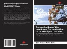 Buchcover von Determination of the conditions for production of mucopolysaccharides
