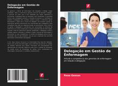 Bookcover of Delegação em Gestão de Enfermagem
