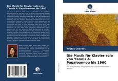 Portada del libro de Die Musik für Klavier solo von Yannis A. Papaioannou bis 1960