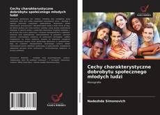 Cechy charakterystyczne dobrobytu społecznego młodych ludzi kitap kapağı
