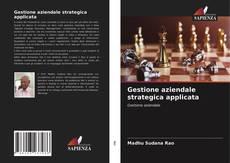 Copertina di Gestione aziendale strategica applicata