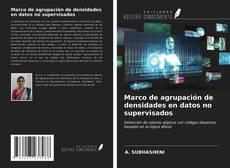 Buchcover von Marco de agrupación de densidades en datos no supervisados