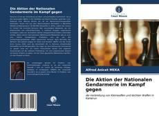 Portada del libro de Die Aktion der Nationalen Gendarmerie im Kampf gegen