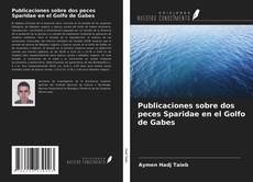 Borítókép a  Publicaciones sobre dos peces Sparidae en el Golfo de Gabes - hoz