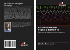 Couverture de Elaborazione del segnale biomedico