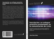 Copertina di Inoculación: un enfoque proactivo prometedor en la comunicación de crisis