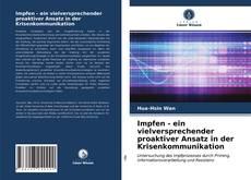 Bookcover of Impfen - ein vielversprechender proaktiver Ansatz in der Krisenkommunikation