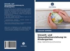 Buchcover von Umwelt- und Gesundheitserziehung im Kindergarten