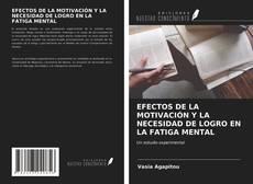 Bookcover of EFECTOS DE LA MOTIVACIÓN Y LA NECESIDAD DE LOGRO EN LA FATIGA MENTAL