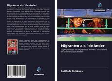 "Bookcover of Migranten als ""de Ander"