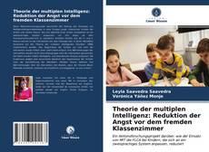 Capa do livro de Theorie der multiplen Intelligenz: Reduktion der Angst vor dem fremden Klassenzimmer