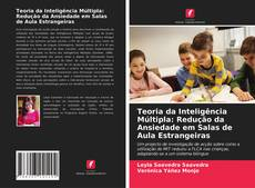 Обложка Teoria da Inteligência Múltipla: Redução da Ansiedade em Salas de Aula Estrangeiras