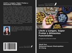 Bookcover of Litchi y Longan, Súper Frutas y Alimentos Funcionales