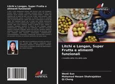 Bookcover of Litchi e Longan, Super Frutta e alimenti funzionali