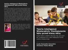 Обложка Teoria Inteligencji Wielorakich: Zmniejszanie lęku przed klasą obcą