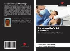 Bookcover of Buccomaxillofacial Radiology