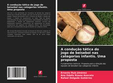 Borítókép a  A condução tática do jogo de beisebol nas categorias infantis. Uma proposta - hoz