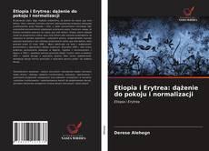 Buchcover von Etiopia i Erytrea: dążenie do pokoju i normalizacji