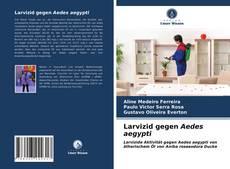 Buchcover von Larvizid gegen Aedes aegypti