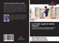 Capa do livro de Larvicide against Aedes aegypti