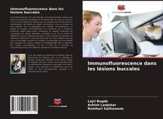 Immunofluorescence dans les lésions buccales kitap kapağı