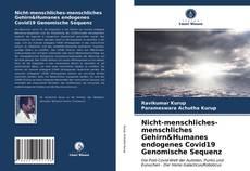 Buchcover von Nicht-menschliches-menschliches Gehirn&Humanes endogenes Covid19 Genomische Sequenz