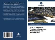 Buchcover von Up-Conversion-Photolumineszenz-Phänomene bei Halbleitern