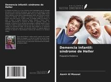 Bookcover of Demencia infantil: síndrome de Heller