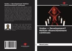 Buchcover von Vodou = Development? Haitian disenchantment continues