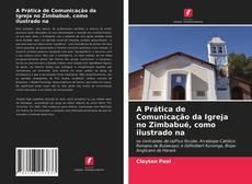 Capa do livro de A Prática de Comunicação da Igreja no Zimbabué, como ilustrado na