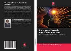 Copertina di Os Imperativos da Dignidade Humana