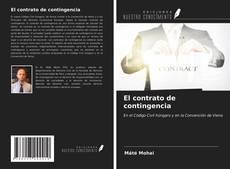 Bookcover of El contrato de contingencia