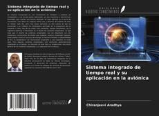 Portada del libro de Sistema integrado de tiempo real y su aplicación en la aviónica