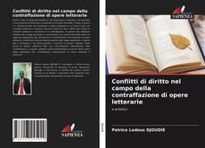 Capa do livro de Conflitti di diritto nel campo della contraffazione di opere letterarie
