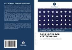 Portada del libro de DAS EUROPA DER VERTEIDIGUNG