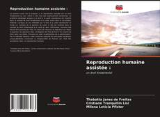 Reproduction humaine assistée :的封面