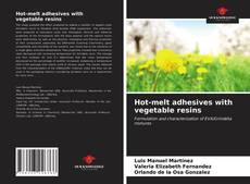 Bookcover of Hot-melt adhesives with vegetable resins
