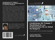 Copertina di Condiciones De Trabajo Y Morbilidad En Los Profesionales De La Salud De Bulgaria
