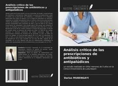 Обложка Análisis crítico de las prescripciones de antibióticos y antipalúdicos
