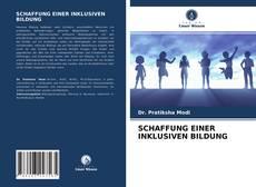 Buchcover von SCHAFFUNG EINER INKLUSIVEN BILDUNG
